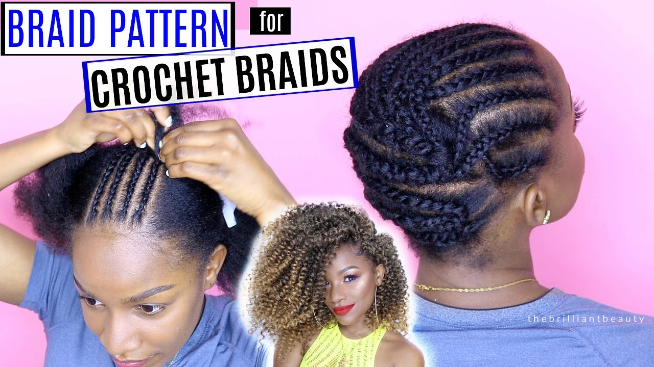 How To Braid Your Hair For Crochet Braids Detailed Braid Pattern