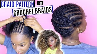 How to Braid Your Hair for Crochet Braids (DETAILED) | Braid Pattern Series