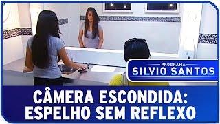 Câmera Escondida: Espelho Sem Reflexo