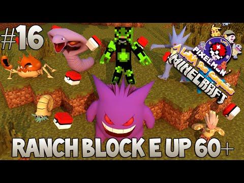 A Lenda dos Campeões #16 - RANCH BLOCK E UP 60+ (Pixelmon)