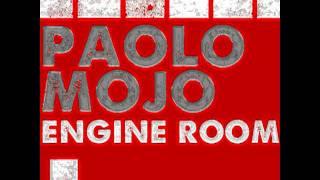Paolo Mojo - Engine Room (Stefano Noferini Remix)
