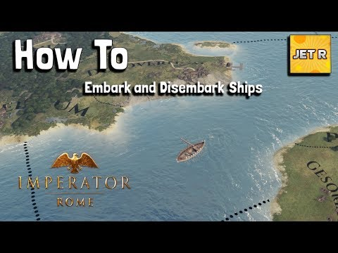 How to board and disembark ships, Marine Warfare - Imperator: Rome