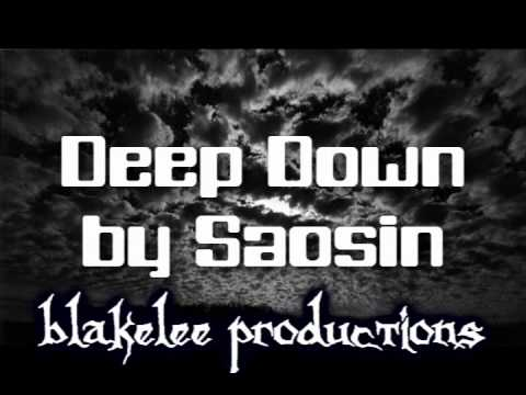 Saosin - Deep Down