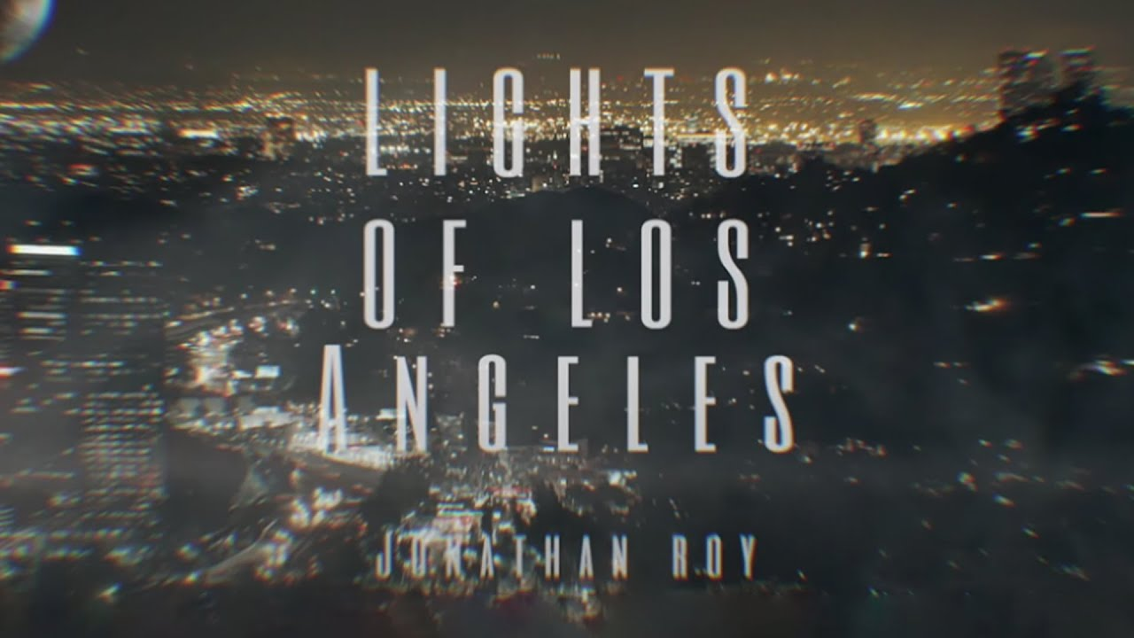 Jonathan Roy - Lights of Los Angeles (Lyric Video)