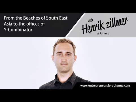 Henrik Zillmer of Airhelp - From the Beaches of South East Asia to the Offices of Y-Combinator