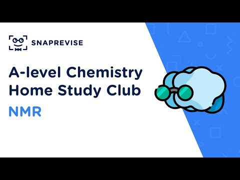 Home Study Club: A-level Chemistry - Intro to NMR