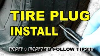 How To Plug A Hole In A Tire, Fast And Easy To Follow