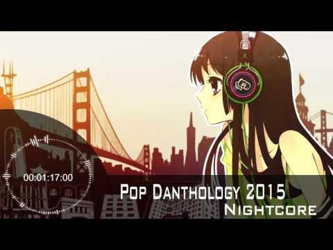 【Nightcore】Pop Danthology 2015 - Part 1 (YouTube Edit)