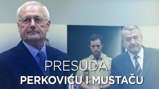 HRT: Presuda Perkoviću i Mustaču - posebna emisija (3. 8. 2016.)