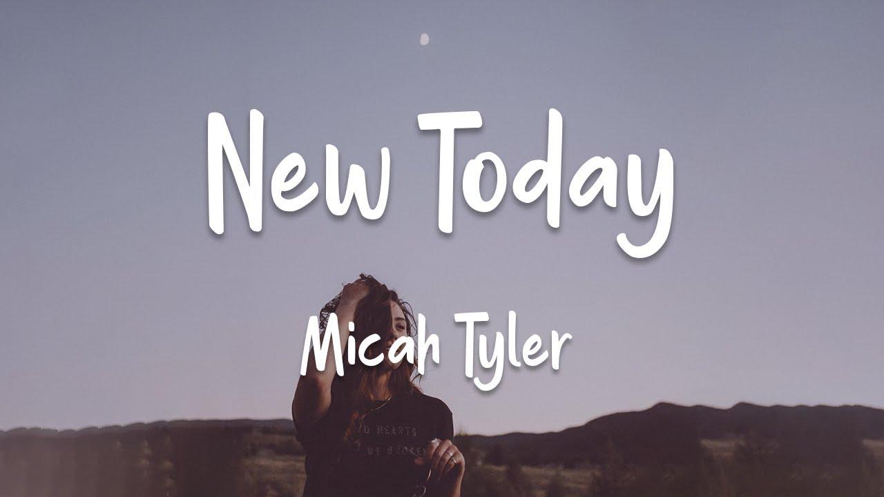 New Today, Micah Tyler