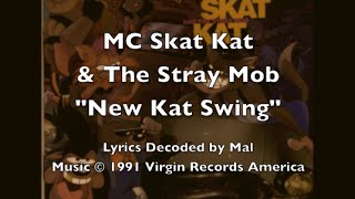 "MC Skat Kat - ""New Kat Swing"" Lyrics"