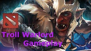 DOTA 2 - Troll Warlord Gameplay (PC Gameplay)