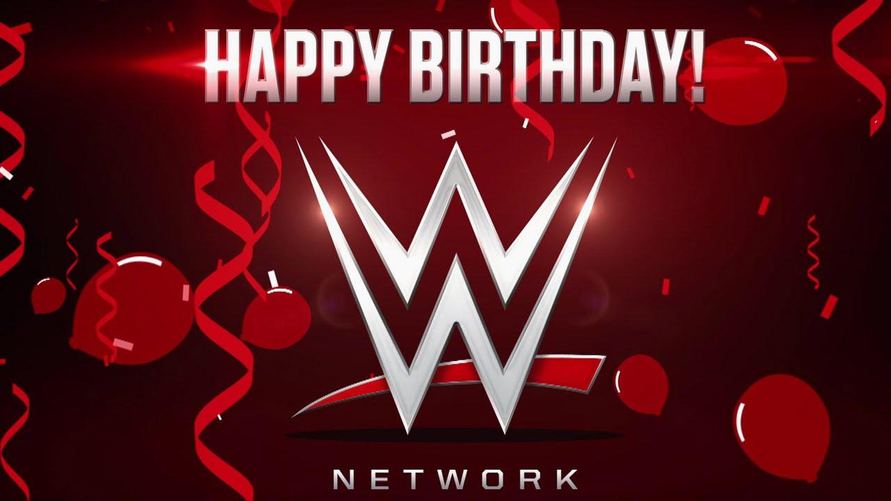 Happy Birthday WWE Network YouTube