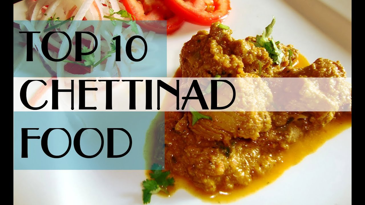 Top 10 popular chettinad food youtube forumfinder