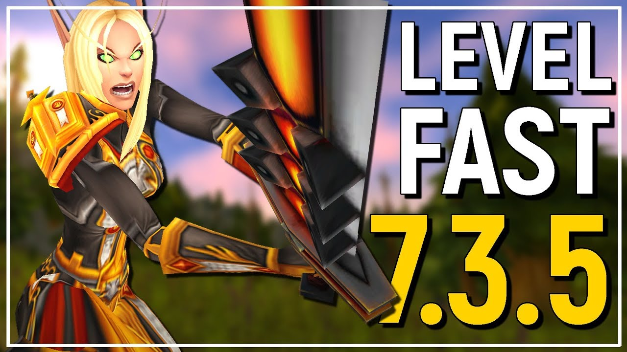 Best Method Wow Patch 7 3 5 Leveling Guide Dominate The New Scaling System Youtube