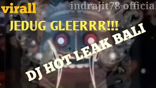 Download Mp3 Viral Dj Hot Leak Bali 2020 Jedug Glerrr!!!