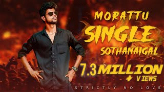 Morattu Single Sothanaigal | Comedy | Micset