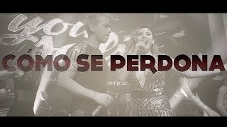 You Salsa - Como Se Perdona (Lyric Video) 2018
