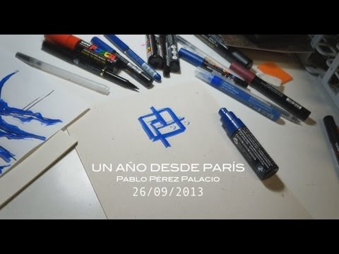 """""""UN AÑO DESDE PARÍS"""" de Pablo Pérez Palacio"""