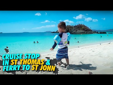 Cruise Stop In St Thomas - Ferry To St John   Cruise Vlog Day 4