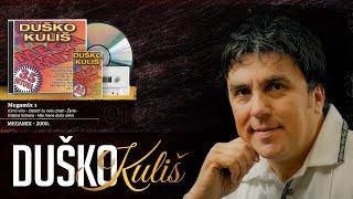 Duško Kuliš - Megamix 1
