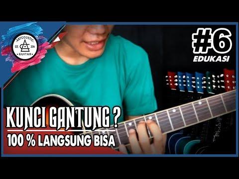Belajar Gitar Kunci Gantung Sangat Mudah'