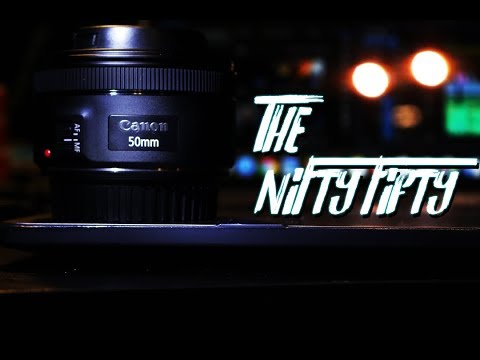 Why You Should Buy The Nifty Fifty lens