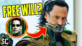 LOKI: Is Free Will Real, Or Part of the TVA's Plan? | Matrix Connections Revealed, Marvel Philosophy