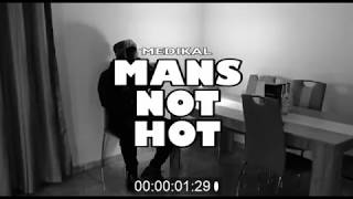 Medikal -  Man's not hot Cover (Official Video)