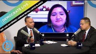 Democrats LIVE: Rep. Luis Gutiérrez, Adrian Reyna, and Artie Blanco