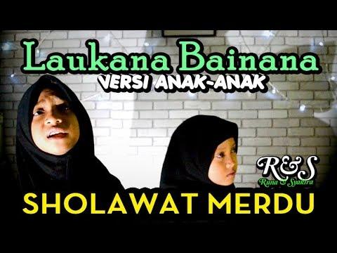 LAUKANA BAINANA Versi Anak - Runa Syakira [ Official Video ]