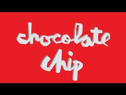 """Chocolate Chip"" - Chocolate Skateboards Remix"