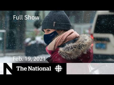 CBC News: The National | COVID-19 variants could lead to surge in cases | Feb. 19, 2021