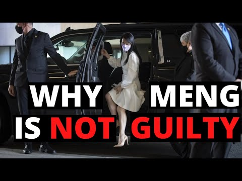 Why Meng Wanzhou is INNOCENT and WILL return to China (中文字幕)