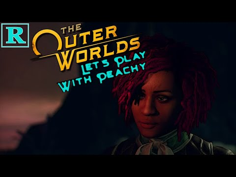 Nyoka Has The MadSad | The Outer Worlds 63 | Peachy Peeps