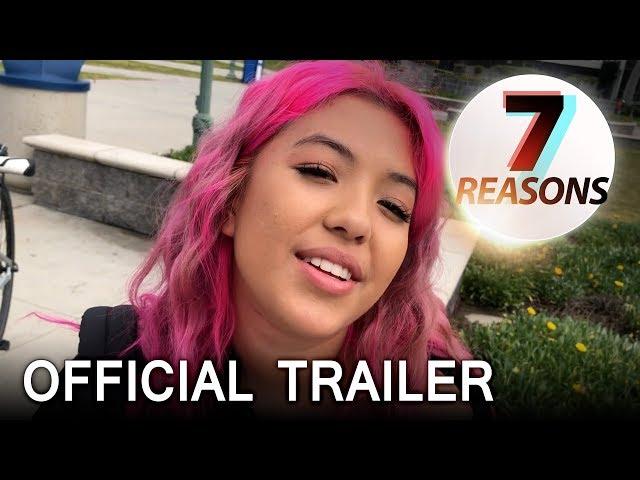 7 Reasons Trailer