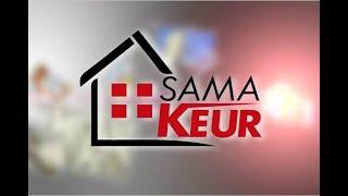 REPLAY - SAMA KEUR - Pr : DIEYNABA SEYDOU BA - 21 Juillet 2018