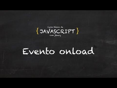 20. Curso grátis de Javascript | Eventos | onload