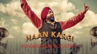 Haan Kargi [BASS BOOSTED] DUBSTEP remix ● Ammy Virk ● Dj Deepu ● Latest Punjabi Songs 2016