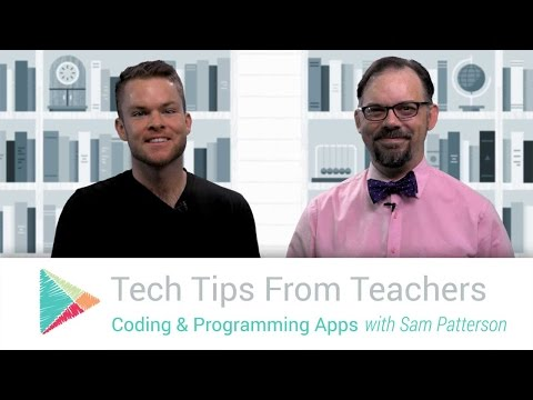 Tech Tips From Teachers: Coding and Programming Apps