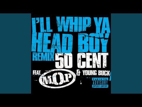I'll Whip Ya Head Boy (Remix) (Explicit)