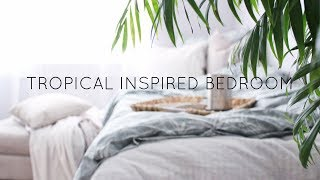 |TROPICAL INSPIRED BEDROOM + GIVEAWAY|