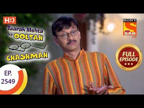 Taarak Mehta Ka Ooltah Chashmah – Ep 2549 – Full Episode – 6th September, 2018
