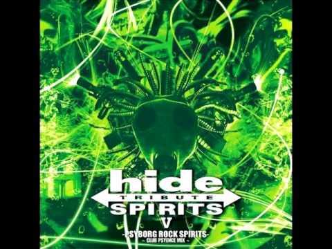 hide TRIBUTE SPIRITS V –PSYBORG ROCK SPIRITS– ~CLUB PSYENCE MIX~ (FULL ALBUM)