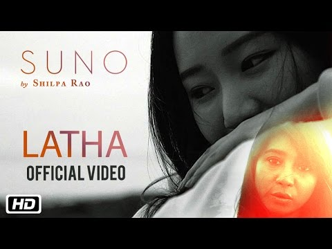 Latha | Official Video | Suno | Shilpa Rao