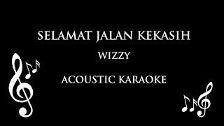 Selamat Jalan Kekasih wizzy Acoustic Karaoke Riobi cover