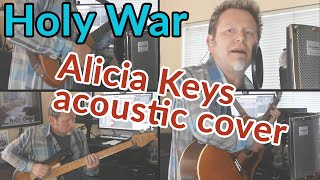 HOLY WAR (Alicia Keys acoustic cover)  - #BlackLivesMatter - Robert Cassard - Guitar Discoveries