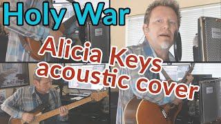 HOLY WAR (Alicia Keys acoustic cover)  - #BlackLivesMatter - Robert Cassard - Guitar Discoveries