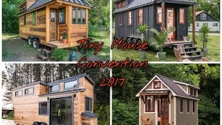 Tiny House Convention 2017