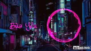 Bùa Yêu Remix - DJ Vũ Kem Mix